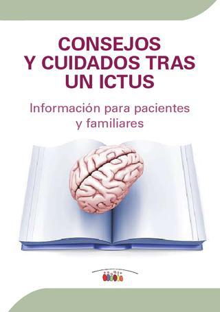 Cuidados y consejos tras un Ictus. Sistema Nacional de Salud