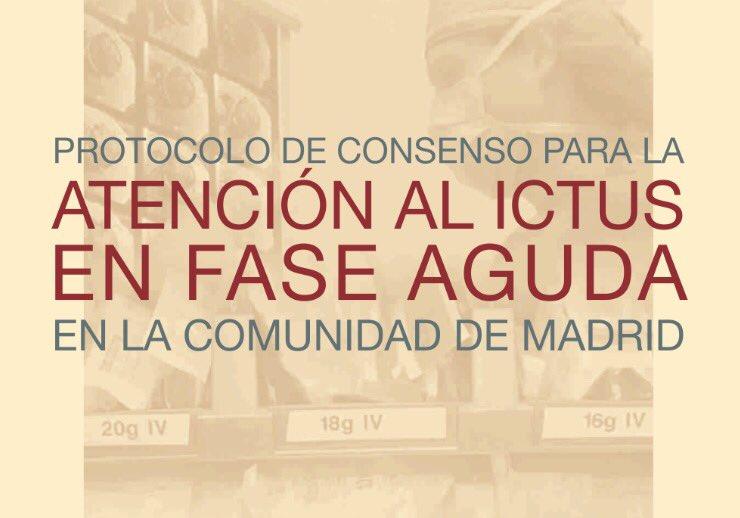Protocolo Atención al Ictus. Comunidad de Madrid