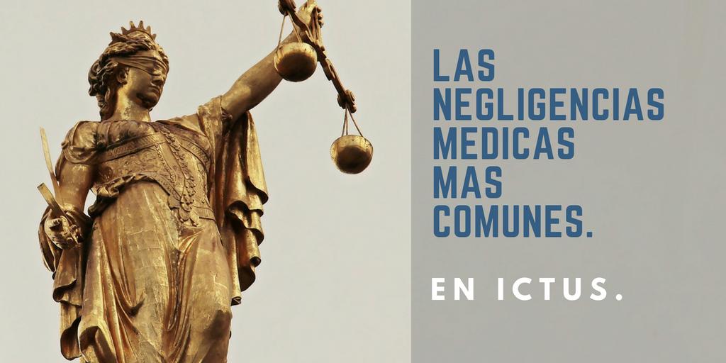 Negligencias médicas más comunes en Ictus